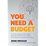 You Need a Budget: The Proven System for Breaking the Paycheck-to-Paycheck Cycle, Getting Out of Debt, and Living the Life Yo