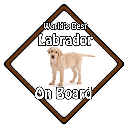 Mondes Meilleur Chien on Board Sécurité Auto Sign ? Blonde Labrador on Board