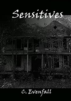 Sensitives: Book I of The Wraith of Carter's Mill Series (Curse of the Carter Women 1) (English Edition) par [Evenfall, C.]