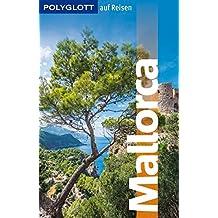 POLYGLOTT auf Reisen Mallorca (POLYGLOTT Edition)