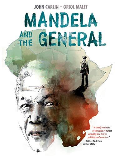 Mandela and the General por John Carlin