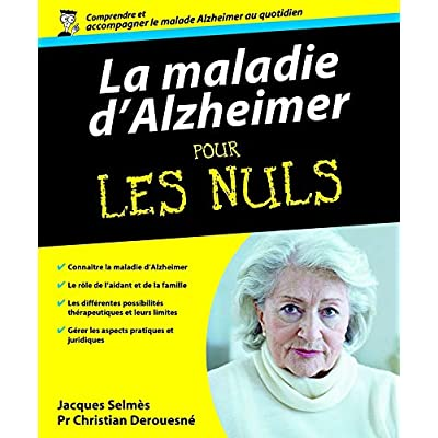 La maladie d'Alzheimer Pour les nuls