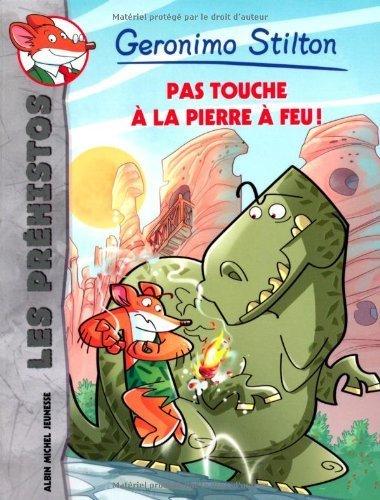 Pas touche à la pierre de feu ! N 1 de Geronimo Stilton (3 janvier 2013) Broché