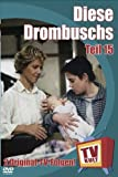 TV Kult - Diese Drombuschs - Teil 15