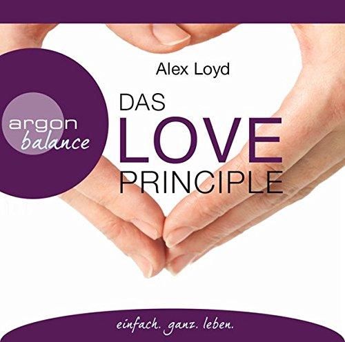 Preisvergleich Produktbild Das Love Principle: Die Erfolgsmethode für ein erfülltes Leben