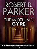 The Widening Gyre (A Spenser Mystery)