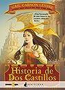 Historia de Dos Castillos par Levine