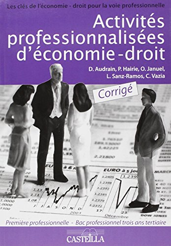 Activites Proffessionnalisees d'Économie Droit Première Profes Tertiaire Corrige