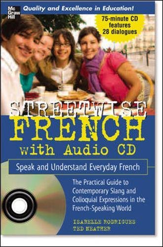 Streetwise French (Book + 1 CD): Speak and Understand Everyday French (Streetwise!Series)