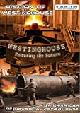 History of Westinghouse - An American Industrial Powerhouse Video [OV]