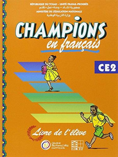 Champions au Tchad en Français Livre Eleve CE2