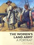 The Women's Land Army: A Portrait