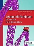 Leben mit Parkinson: Achterbahn für Fortgeschrittene