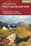 Cicerone Walking the West Highland Way: Milngavie to Fort William Scottish Long Distance Route [Lingua Inglese]