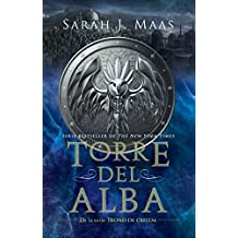 Torre del Alba / Tower of Dawn (Trono de Cristal / Throne of Glass)