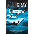 Glasgow Kiss: 6 (Detective Lorimer Series)