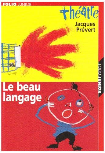 Pièces et sketches, tome 2 : Le Beau Langage (carnet de mise en scène inclus)