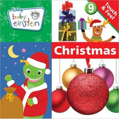 [( Baby Einstein: Touch & Feel Christmas )] [by: Disney Press] [Sep-2011]