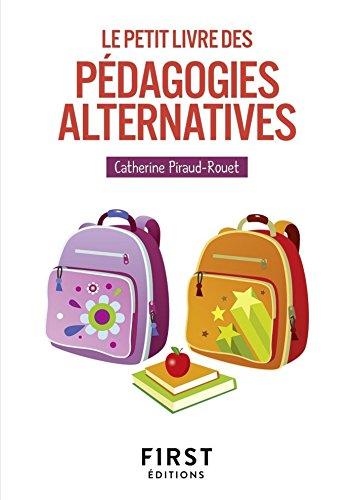 Le Petit Livre des pdagogies alternatives