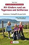 Wandern mit Kindern rund um Tegernsee und...