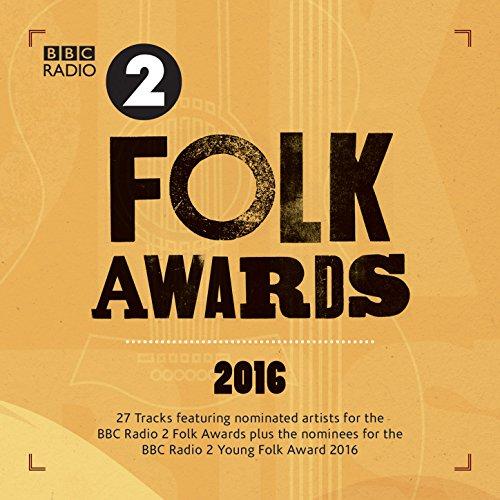 Bbc Radio 2 Folk Awards 2016