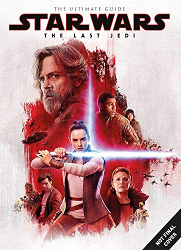 Star Wars: The Last Jedi Ultimate Guide (Star Trek the Last Jedi) por Titan Magazines