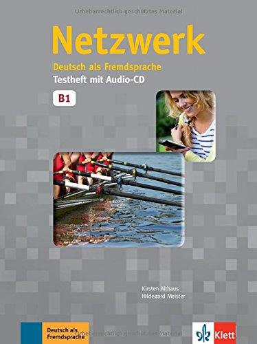 Netzwerk. Testheft B1 mit Audio-CD: Deutsch als Fremdsprache
