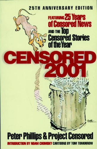 Censored 2001: Featuring 25 Years of Censored News and the Top Censored Stories of the Year