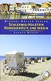 Schleswig Holstein - Nordseeküste und Inseln: Reisehandbuch mit vielen praktischen Tipps - Gudrun Maurer