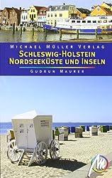 Schleswig Holstein - Nordseeküste und Inseln: Reisehandbuch mit vielen praktischen Tipps