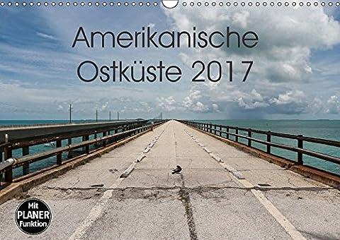Amerikanische Ostküste (Wandkalender 2017 DIN A3 quer): Traumreiseziele in der USA (Geburtstagskalender, 14 Seiten ) (CALVENDO Orte)