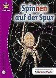 SuperStars Spinnen auf der Spur
