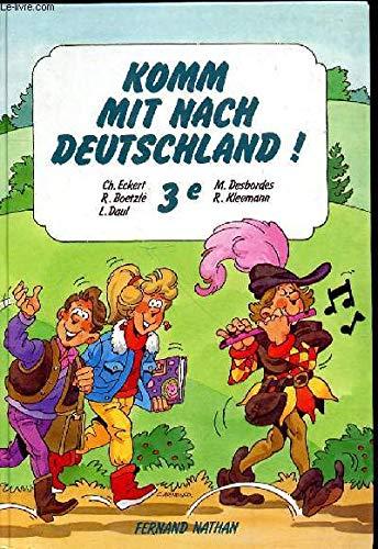 Komm mit nach Deutschland, classe de 3e. Livre de l'élève