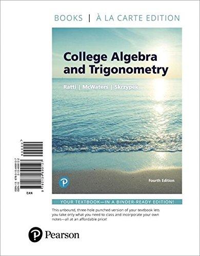 College Algebra and Trigonometry, Books a la Carte Edition