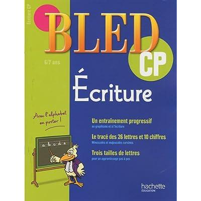 Ecriture CP : 6-7 ans