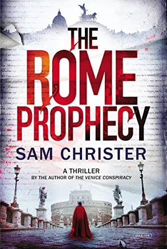 The Rome Prophecy. A Thriller