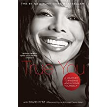 True You: A Journey to Finding and Loving Yourself (English Edition)