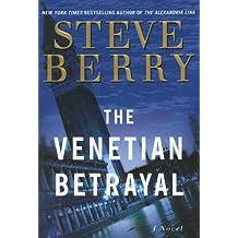 The Venetian Betrayal: A Novel (Cotton Malone)