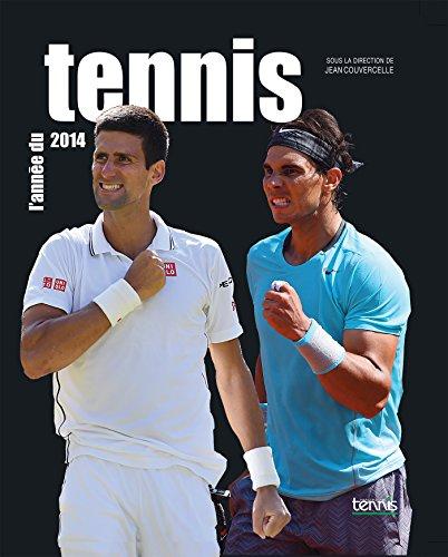L'Anne du tennis 2014