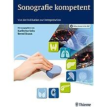 Sonografie kompetent: Von der Indikation zur Interpretation