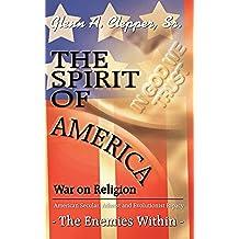 The Spirit of America: War on Religion