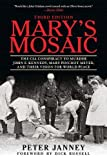 Marys Mosaic: The CIA Conspiracy to Murder John F. Kennedy, Mary Pinchot Meyer, and Their Vision for World Peace: Third