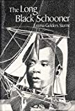 The Long Black Schooner: The Voyage of the Amistad (English Edition)