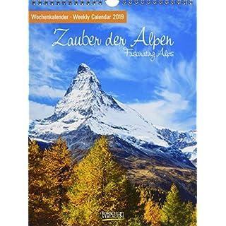 Zauber der Alpen 2019: Foto-Wochenkalender