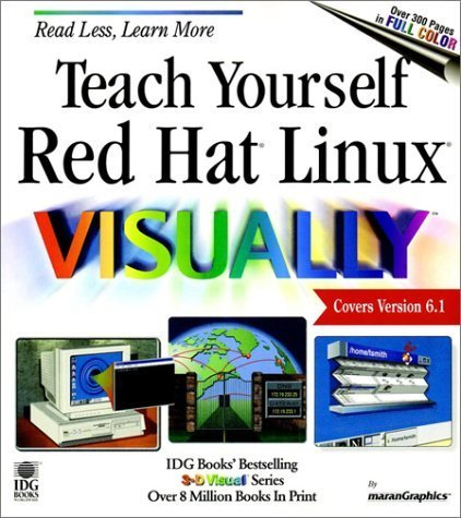 Teach Yourself Red Hat Linux VISUALLY (Teach Yourself Visually) 1st edition by maranGraphics (2000) Paperback par maranGraphics