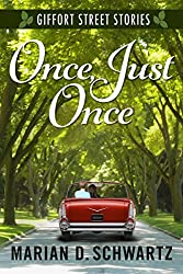 Once, Just Once: A Giffort Street Story (Giffort Street Stories Book 4)
