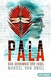 Pala - Das Geheimnis der Insel: (Band 2)