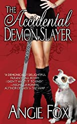 The Accidental Demon Slayer (Biker Witches Mystery Book 1) (English Edition)
