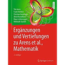 Ergänzungen und Vertiefungen zu Arens et al., Mathematik