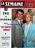 COUVERTURE ISOLEE SEMAINE RADIO TELE (LA) [No 48] du 27/11/1965 - LES SAINTES CHERIES - MICHELINE PRESLE ET DANIEL GELIN